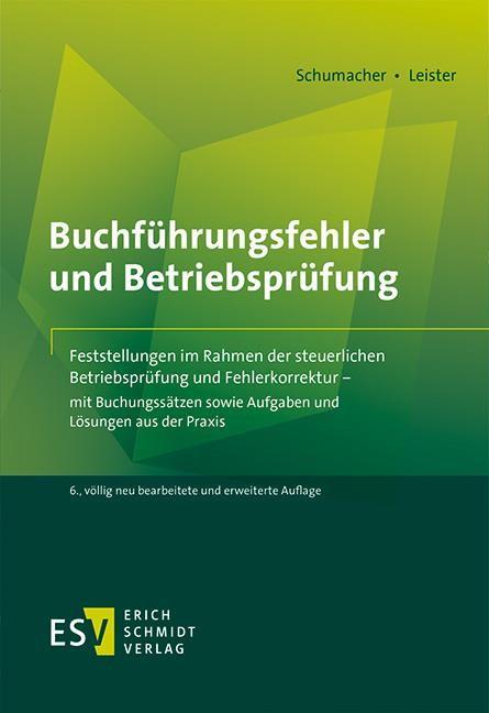 Buchführungsfehler und Betriebsprüfung | Schumacher | 6., völlig neu bearbeitete und erweiterte Auflage, 2018 | Buch (Cover)