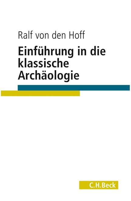 Cover: Ralf Hoff, Einführung in die Klassische Archäologie