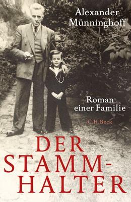 Abbildung von Münninghoff, Alexander | Der Stammhalter | 1. Auflage | 2019 | beck-shop.de