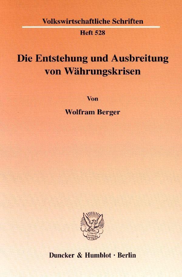 Abbildung von Berger   Die Entstehung und Ausbreitung von Währungskrisen.   2002
