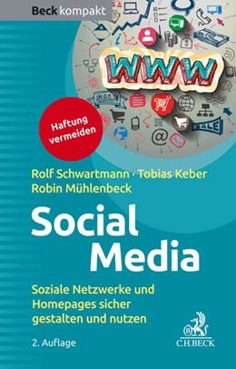 Abbildung von Schwartmann / Keber | Social Media | 2. Auflage | 2018 | beck-shop.de