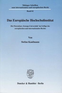 Abbildung von Kaufmann | Das Europäische Hochschulinstitut. | 2003 | Die Florentiner 'Europa-Univer... | 61