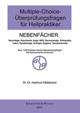 Abbildung von Hildebrand | Multiple-Choice-Überprüfungsfragen für Heilpraktiker: Nebenfächer | 9. Auflage | 2018 | beck-shop.de