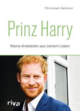 Abbildung von Spöcker   Prinz Harry   1. Auflage   2018   beck-shop.de
