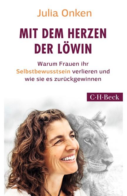 Cover: Julia Onken, Mit dem Herzen der Löwin