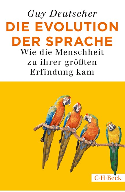 Cover: Guy Deutscher, Die Evolution der Sprache