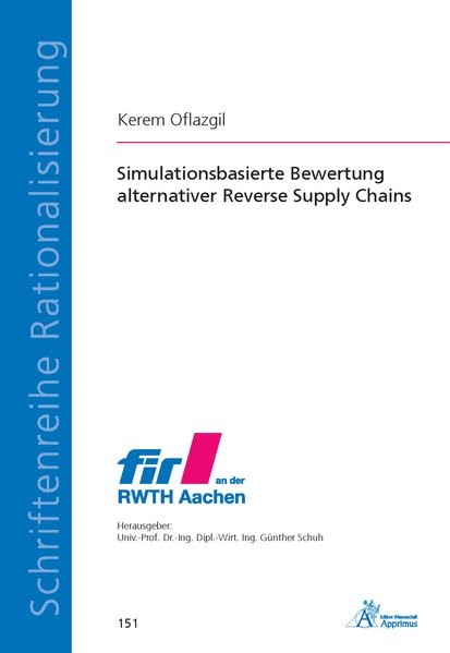 Simulationsbasierte Bewertung alternativer Reverse Supply Chains | Oflazgil, 2018 | Buch (Cover)