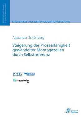 Abbildung von Schönberg | Steigerung der Prozessfähigkeit gewandelter Montagezellen durch Selbstreferenz | 2018