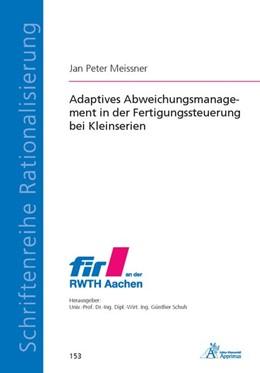 Abbildung von Meissner | Adaptives Abweichungsmanagement in der Fertigungssteuerung bei Kleinserien | 2018