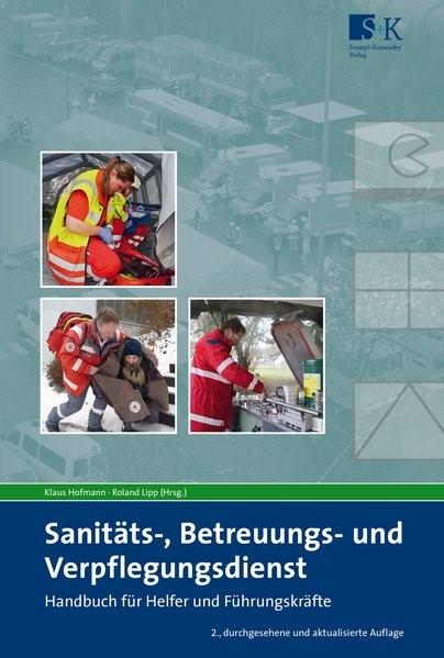 Sanitäts-, Betreuungs- und Verpflegungsdienst | Lipp / Hofmann (Hrsg.) | 2. Auflage, 2018 | Buch (Cover)