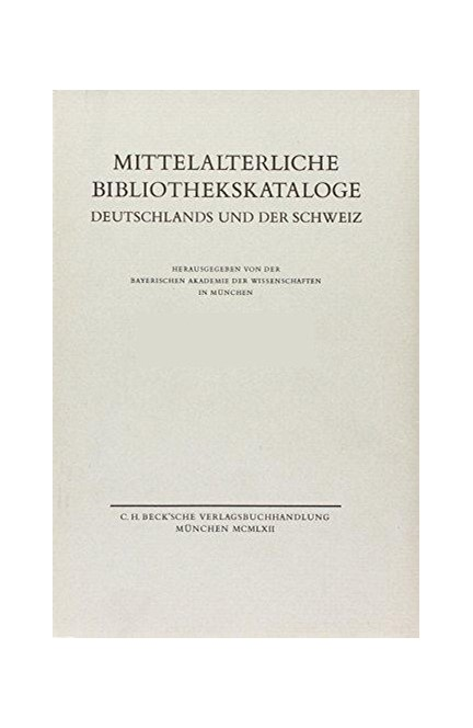 Cover: , Mittelalterliche Bibliothekskataloge  Bd. 4 Tl. 3: