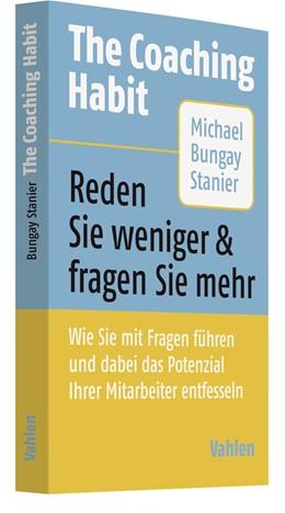Abbildung von Bungay Stanier | The Coaching Habit | 1. Auflage | 2018 | beck-shop.de