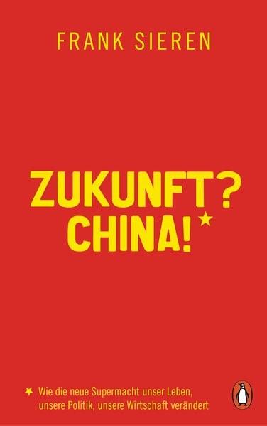 Abbildung von Sieren | Zukunft? China! | 2018