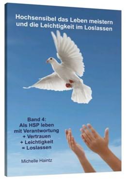 Abbildung von Haintz   Hochsensibel das Leben meistern und die Leichtigkeit im Loslassen   1. Auflage   2018   beck-shop.de