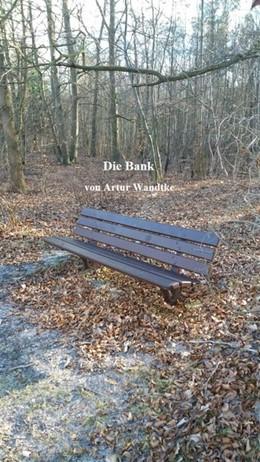 Abbildung von Wandtke | Die Bank | 1. Auflage | 2018 | beck-shop.de