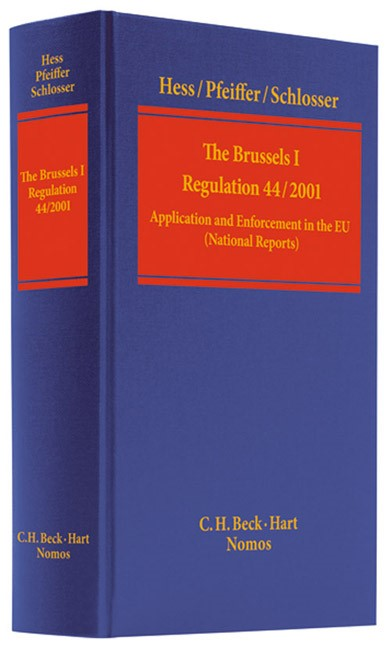 The Brussels I - Regulation (EC) No. 44/2001 | Heß / Pfeiffer / Schlosser, 2008 | Buch (Cover)