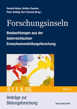 Abbildung von Holzer / Dausien / Schlögl / Schmid | Forschungsinseln | 2018 | Beobachtungen aus der österrei...
