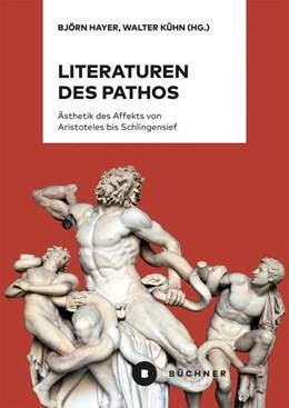 Abbildung von Hayer / Kühn | Literaturen des Pathos | 1. Auflage | 2018 | beck-shop.de