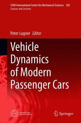 Abbildung von Lugner | Vehicle Dynamics of Modern Passenger Cars | 1. Auflage | 2018 | 582 | beck-shop.de
