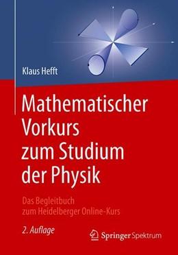 Abbildung von Hefft | Mathematischer Vorkurs zum Studium der Physik | 2. Auflage | 2018 | beck-shop.de