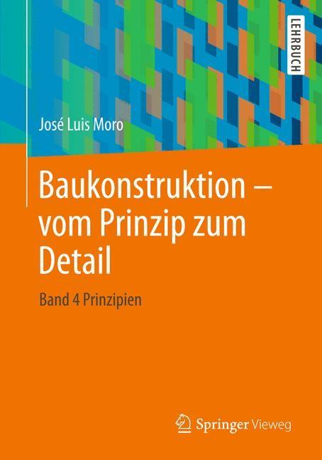 Baukonstruktion - vom Prinzip zum Detail | Moro, 2019 | Buch (Cover)