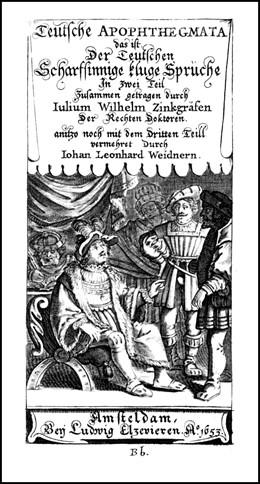 Abbildung von Zincgref   Teutsche Apophthegmata   1., Aufl. (Nachdr. d. Ausg. Amsterdam 1653)   2006   Das ist Der Teutschen Scharfsi...