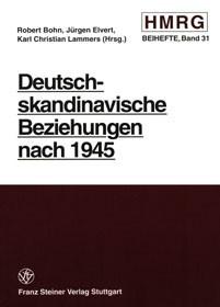 Abbildung von Bohn / Elvert / Lammers | Deutsch-skandinavische Beziehungen nach 1945 | 2000
