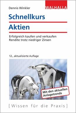Abbildung von Winkler | Schnellkurs Aktien | 12. Auflage | 2018 | beck-shop.de