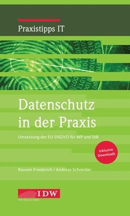 Abbildung von Rouven / Schneider | Datenschutz in der Praxis | 1. Auflage | 2018 | beck-shop.de
