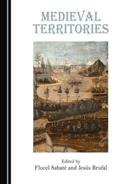 Abbildung von Sabaté / Brufal | Medieval Territories | 1. Auflage | 2018 | beck-shop.de