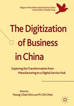 Abbildung von Kim / Chen | The Digitization of Business in China | 1. Auflage | 2018 | beck-shop.de