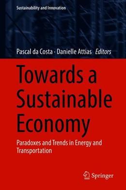Abbildung von da Costa / Attias | Towards a Sustainable Economy | 1. Auflage | 2018 | beck-shop.de