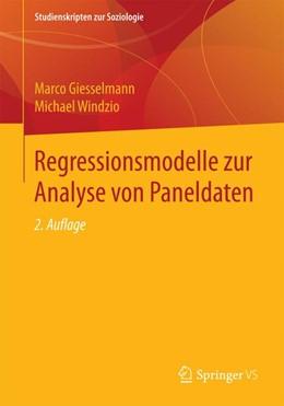 Abbildung von Giesselmann / Windzio   Regressionsmodelle zur Analyse von Paneldaten   2. Aufl. 2019   2019