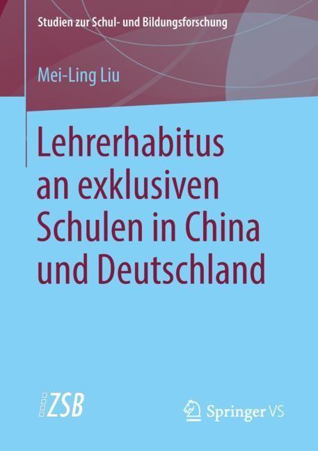 Lehrerhabitus an exklusiven Schulen in China und Deutschland | Liu, 2018 | Buch (Cover)