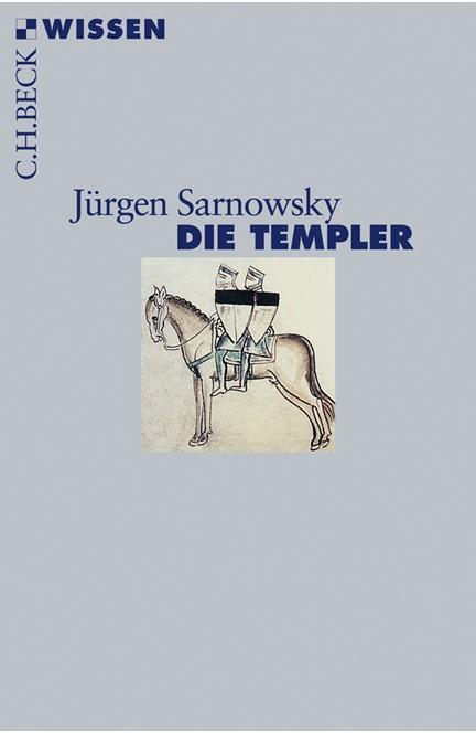 Cover: Jürgen Sarnowsky, Die Templer