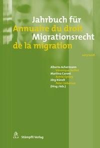 Jahrbuch für Migrationsrecht 2017/2018 - Annuaire du droit de la migration 2017/2018 | Achermann / Boillet / Caroni / Epiney / Künzli / Uebersax | 1. Auflage, 2018 | Buch (Cover)