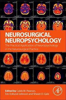 Abbildung von Pearson / Ecklund-Johnson | Neurosurgical Neuropsychology | 1. Auflage | 2018 | beck-shop.de