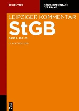 Abbildung von Dannecker / Hilgendorf   Leipziger Kommentar Strafgesetzbuch: StGB, Band 1: Einleitung; §§ 1-18   13. Auflage   2020   beck-shop.de