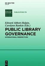 Abbildung von Abbott-Halpin / Rankin | Public Library Governance | 2019