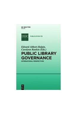 Abbildung von Abbott-Halpin / Rankin | Public Library Governance | 2020 | International Perspectives