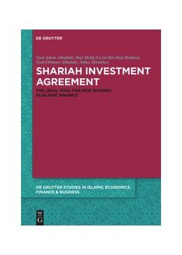 Abbildung von Alhabshi / Mirakhor   Shariah Investment Agreement   1. Auflage   2021   6   beck-shop.de