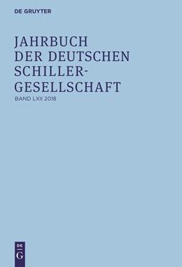 Abbildung von Honold / Lubkoll / Martus / Raulff / Richter | Jahrbuch der Deutschen Schillergesellschaft | 2018 | 2018