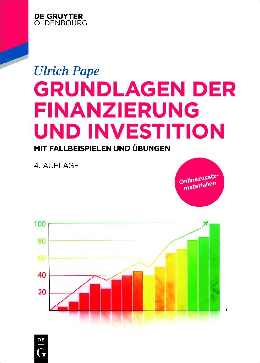 Grundlagen der Finanzierung und Investition | Pape | 4., vollständig überarbeitete und erweiterte Auflage, 2018 | Buch (Cover)