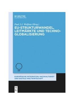Abbildung von Welfens | EU-Strukturwandel, Leitmärkte und Techno-Globalisierung | 2020 | 11