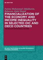 Financialization of the economy and income inequality in selected OIC and OECD countries | Abdulkarim / Mirakhor / Hamid, 2018 | Buch (Cover)