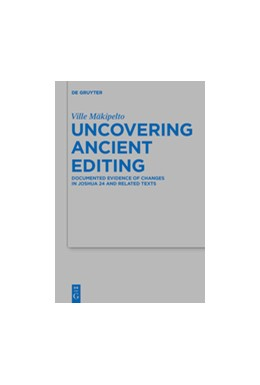 Abbildung von Mäkipelto | Uncovering Ancient Editing | 1. Auflage | 2018 | 513 | beck-shop.de