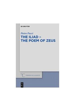 Abbildung von Pucci | TheIliad – thePoemofZeus | 1. Auflage | 2018 | 66 | beck-shop.de