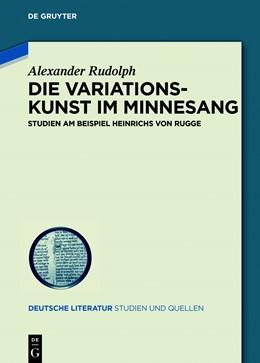 Abbildung von Rudolph   Die Variationskunst im Minnesang   1. Auflage   2018   28   beck-shop.de
