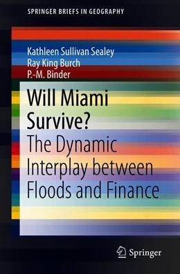 Abbildung von Sullivan Sealey / Burch | Will Miami Survive? | 1. Auflage | 2018 | beck-shop.de