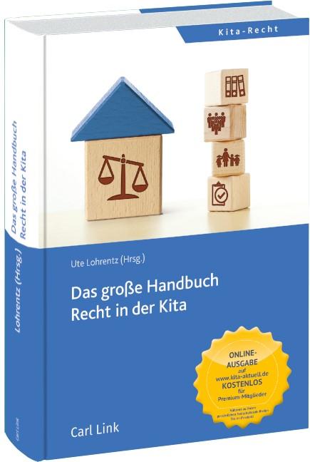 Das große Handbuch Recht in der Kita | Lohrentz (Hrsg.) | 2018, 2018 | Buch (Cover)